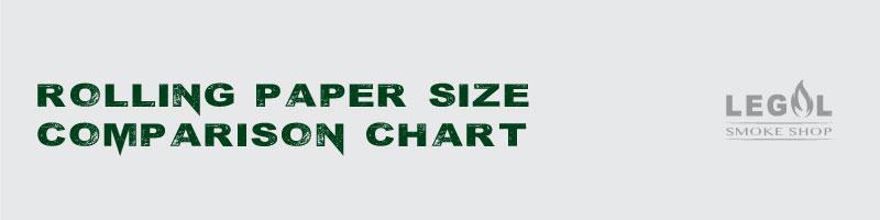 Rolling-Paper-Size-Comparison-Chart