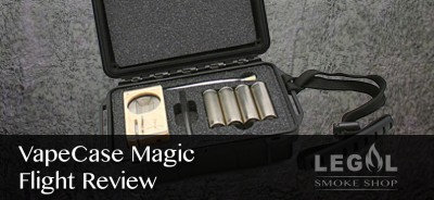 VapeCase-Magic-Flight-Review