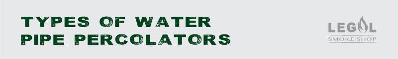 Water-Pipe-Percolators