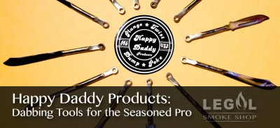 Happy-Daddy-Products--Dabbing-Tools-for-the-Seasoned-Pro